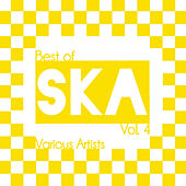 Best of Ska, Vol. 4 by Various Artists