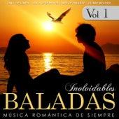 Baladas Inolvidables. Música Romántica de Siempre Vol. 1 by Various Artists