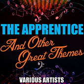 The Apprentice and Other Great Themes by Various Artists