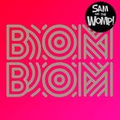 Bom Bom by Sam and the Womp