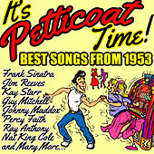 It's Petticoat Time! Best Songs from 1953 by Various Artists