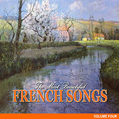 The Most Beautiful French Songs, Vol.4 de Various Artists