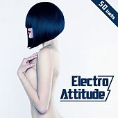 Electro Attitude by Various Artists