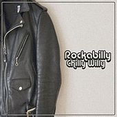 Rockabilly Chilly Willy by Various Artists