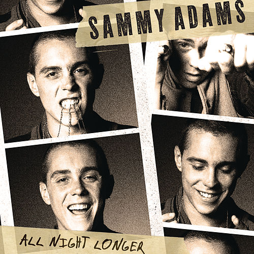All Night Longer by Sammy Adams