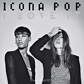 I Love It de Icona Pop
