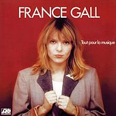 Tout Pour La Musique de France Gall
