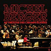 Au Théâtre des Champs-Elysées (Live 1980) (Remasterisé en 2002) de Michel Berger