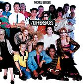Différences (Remasterisé) by Michel Berger
