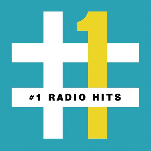 #1 Radio Hits by Various Artists