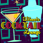 Ultimate Cocktail Lounge von Various Artists