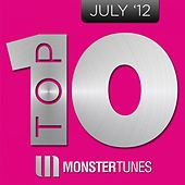Monster Tunes Top 10 - July 2012 by Various Artists