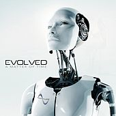 A Matter Of Time by Evolved