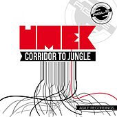 Corridor To Jungle von Umek