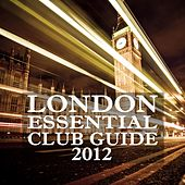 London Essential Club Guide 2012 de Various Artists