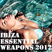 Ibiza Essential Weapons 2012 de Various Artists