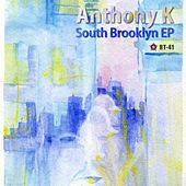 South Brooklyn EP by Anthony K