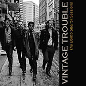The Bomb Shelter Sessions von Vintage Trouble