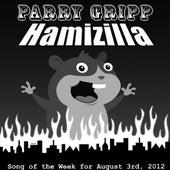 Hamizilla by Parry Gripp