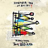 Another You - Single by The World Famous Tony Williams