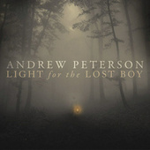 Light for the Lost Boy von Andrew Peterson