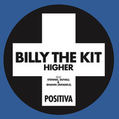 Higher de Billy The Kit