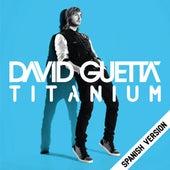 Titanium (Spanish Version) by David Guetta