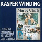 Mig Og Charly (2012 - Remastered) by Kasper Winding
