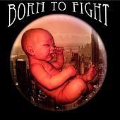 Born to Fight by Various Artists