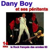 Le rock français des années 60: Danny Boy et ses Pénitents - 14 Hits de Danny Boy et ses Pénitents