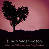 What a Difference a Day Makes de Dinah Washington