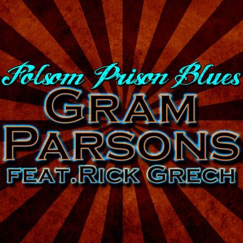 Folsom Prison Blues by Gram Parsons