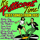 It's Petticoat Time! Best Songs from 1957 von Various Artists