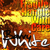 Fragile, Handle With Care de Barry White