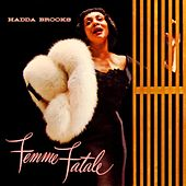 Femme Fatale by Hadda Brooks