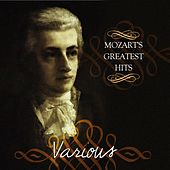 Mozart's Greatest Hits by Various Artists