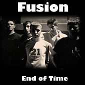 End of Time by Fusion
