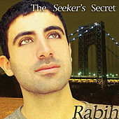 The Seeker's Secret by Rabih