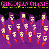 Gregorian Chants by Monks of the French Abbey of Encalcat