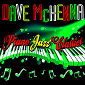 Piano Jazz Classics by Dave McKenna
