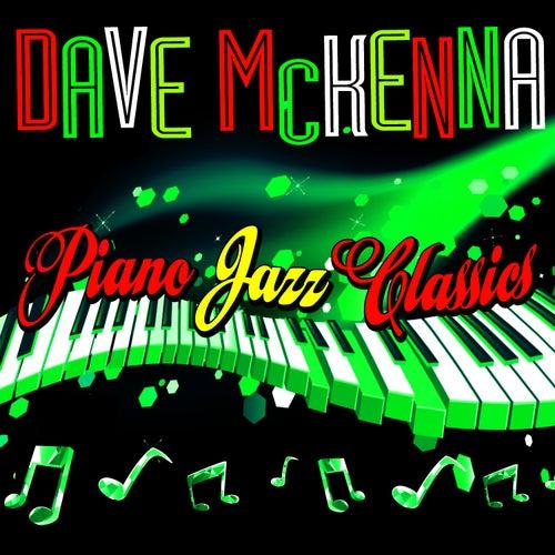 Piano Jazz Classics by Dave McKenna