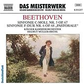 Beethoven: Symphonies Nos. 5 and 6 by Cologne Chamber Orchestra