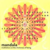 Mandala: Meditations on the wholeness of being by Various Artists