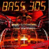 The Return de Bass 305