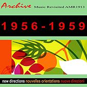 New Directions Nouvelles Orientations Novos Rumos 1956-1959 by Various Artists