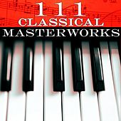 111 Classical Masterworks von Various Artists