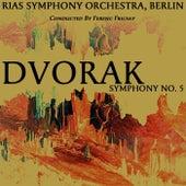 Dvorak: Symphony No. 5 by RIAS Symphony Orchestra Berlin