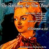 Die Entfuhrung Aus Dem Serail by RIAS Symphony Orchestra Berlin