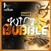 Wild Bubble Riddim von Various Artists