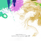 Behind the Curtain - Vol. 07 by Various Artists